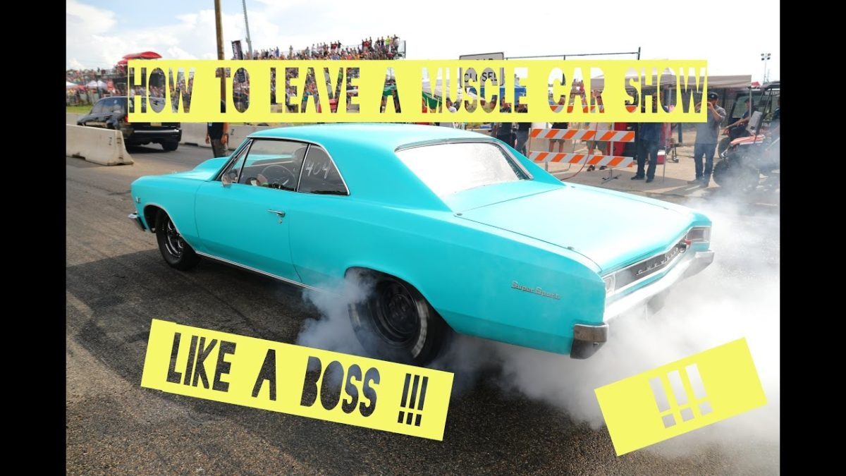 How To Leave A Muscle Car Show Like A BOSS Cars Coffee - Muscle car show
